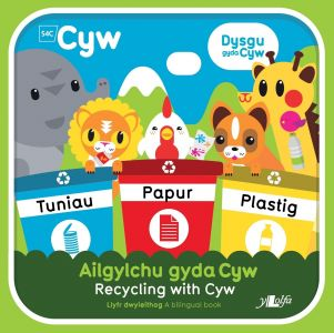 Ailgylchu gyda Cyw / Recycling with Cyw