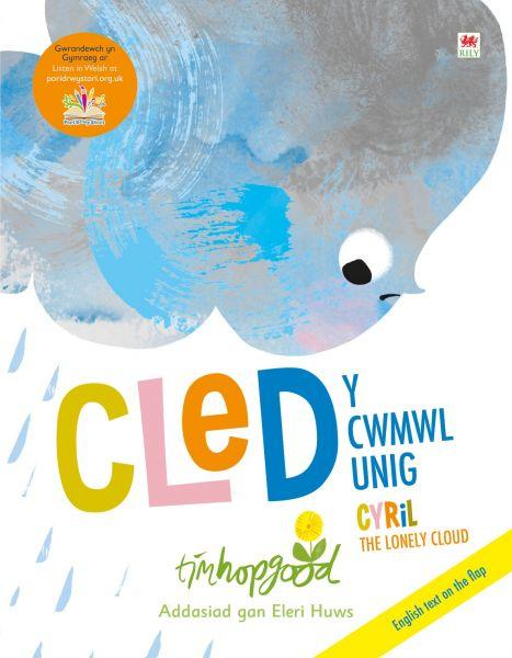 Cled y Cwmwl Unig / Cyril the Lonely Cloud