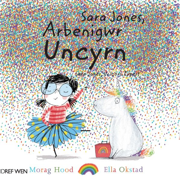 Sara Jones, Arbenigwr Uncyrn / Sara Jones, Unicorn Expert