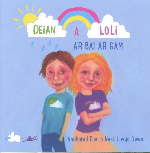 Cyfres Deian a Loli: Deian a Loli a'r Bai ar Gam