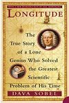 Longitude - True Story of a Lone Genius Who Solved the Greatest Scientific Problem of his Time, The