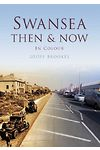 Swansea Then & Now in Colour