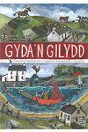 Gyda'n Gilydd - Casgliad o Hwiangerddi a Chaneuon Traddodiadol i Gyd-ganu