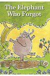 Elephant Who Forgot, The