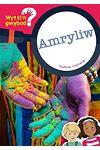 Cyfres Wyt Ti'n Gwybod?: Amryliw