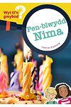 Cyfres Wyt Ti'n Gwybod?: Pen-Blwydd Nima
