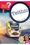 Cyfres Wyt Ti'n Gwybod?: Teithio