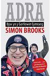 Adra - Byw yn y Gorllewin Cymraeg