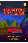 Cyfres Amdani: Gangsters yn y Glaw