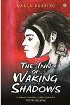 Inn of Waking Shadows, The