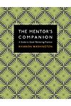 Mentor's Companion, The - A Guide to Good Mentoring Practice