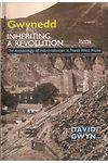 Gwynedd - Inheriting a Revolution