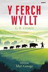 Ferch Wyllt, Y