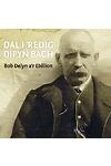Bob delyn a'r Ebillion - Dal i 'Redeg Dipyn Bach