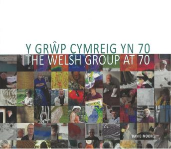 Grŵp Cymreig yn 70, Y / Welsh Group at 70, The