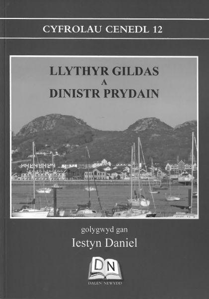 Cyfrolau Cenedl: 12. Llythyr Gildas a Dinistr Prydain