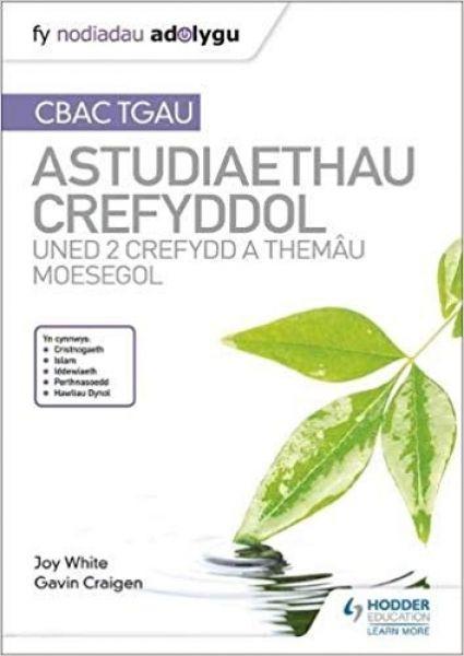 Fy Nodiadau Adolygu CBAC TGAU: Astudiaethau Crefyddol - Uned 2 Crefydd a Themu Moesegol