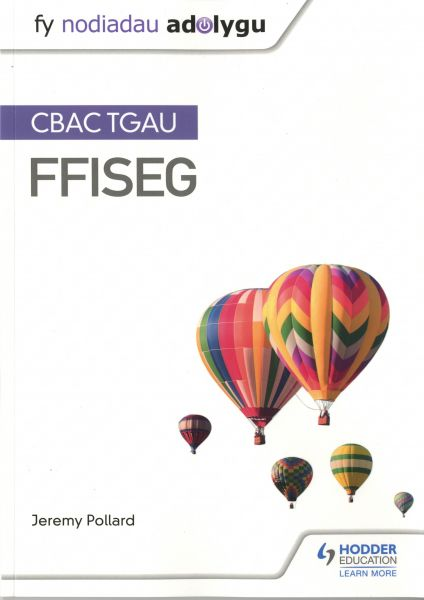 Fy Nodiadau Adolygu: CBAC TGAU Ffiseg