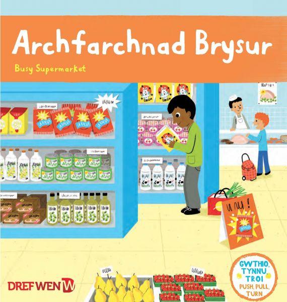 Cyfres Gwthio, Tynnu, Troi: Archfarchnad Brysur / Busy Supermarket