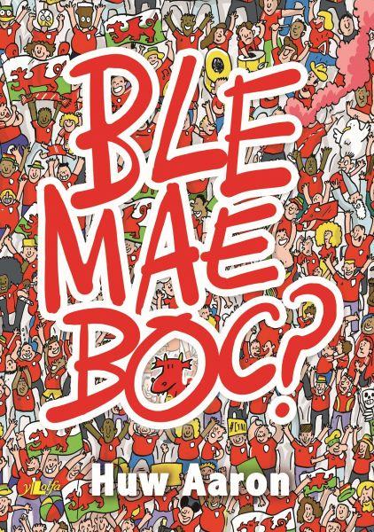 Ble Mae Boc?