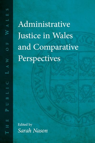Administrative Justice in Wales and Comparative Perspectives
