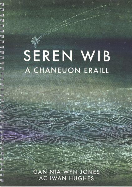 Seren Wib a Chaneuon Eraill