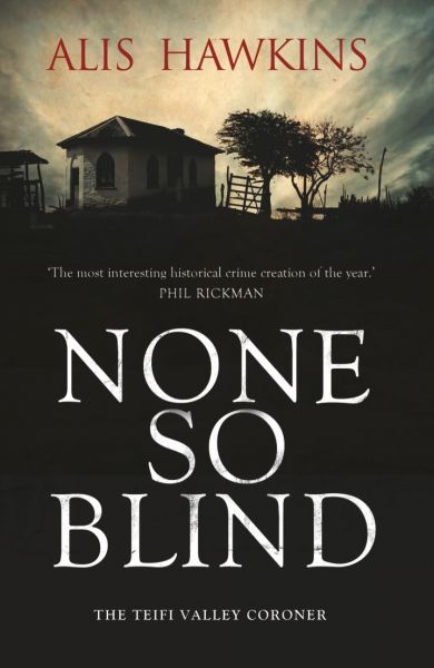 None so Blind - The Teifi Valley Coroner