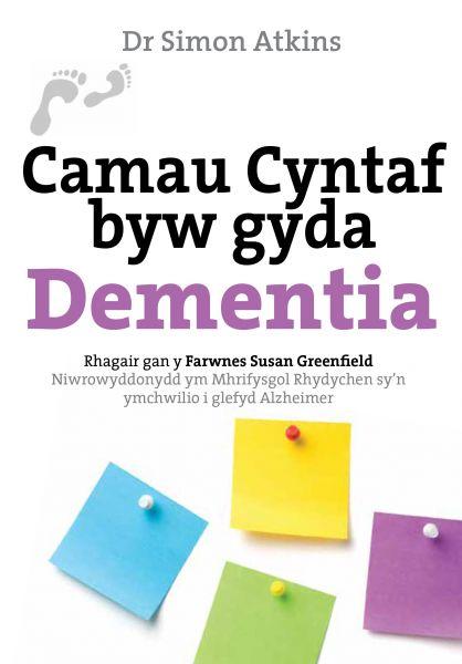 Camau Cyntaf Byw gyda Dementia