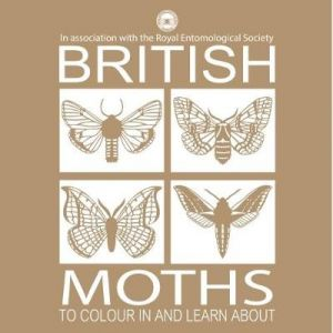 British Moths to Colour in and Learn About