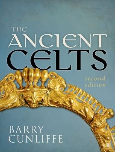 Ancient Celts, The - Second Edition