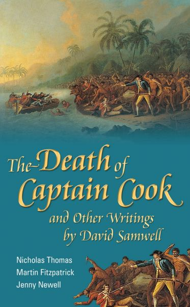 Death of Captain Cook and Other Writings by David Samwell, The