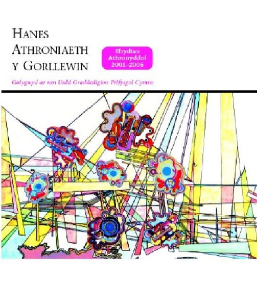 Hanes Athroniaeth y Gorllewin - Efrydiau Athronyddol, 2001-2006