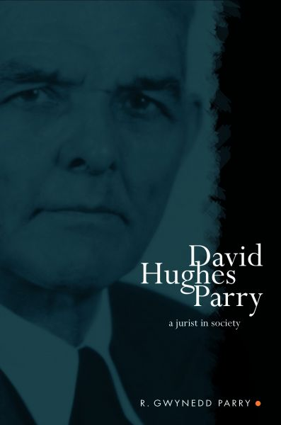 David Hughes Parry - A Jurist in Society