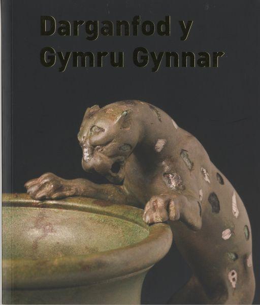 Darganfod y Gymru Gynnar