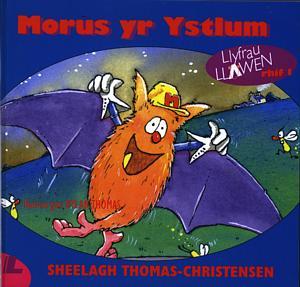 Cyfres Llyfrau Llawen:1. Morus yr Ystlum