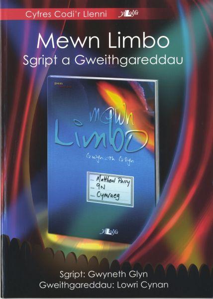 Cyfres Codi'r Llenni: Mewn Limbo - Sgript a Gweithgareddau