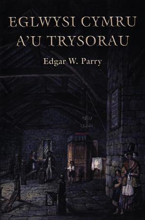 Eglwysi Cymru a'u Trysorau