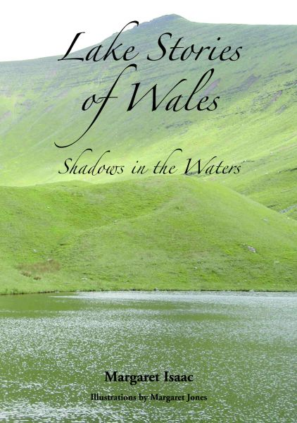 Lake Stories of Wales – Shadows in the Waters