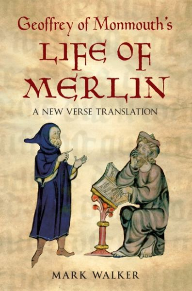 Geoffrey of Monmouth's Life of Merlin