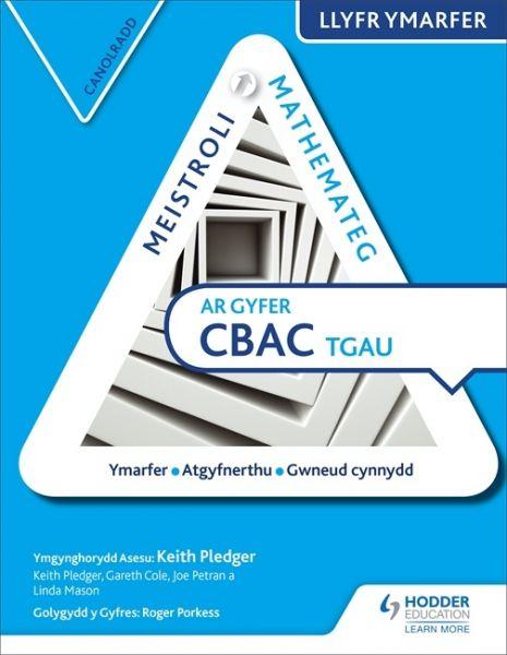 Meistroli Mathemateg CBAC TGAU Llyfr Ymarfer: Canolradd