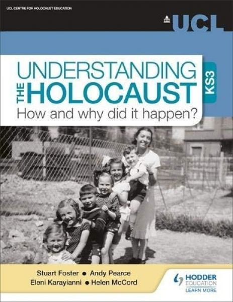 Understanding the Holocaust at KS3: How and Why Did It Happen?