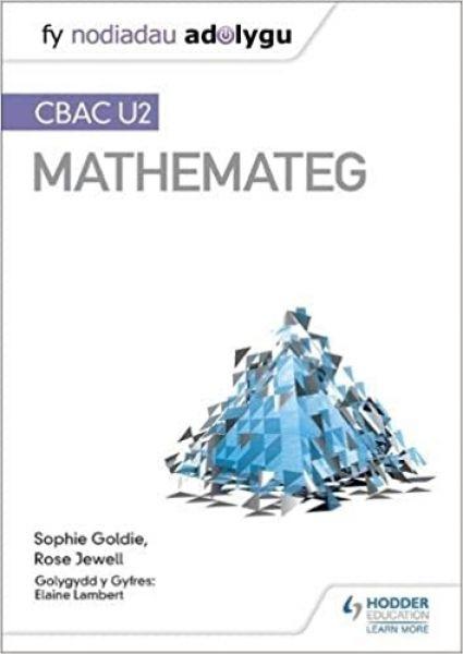 Fy Nodiadau Adolygu: CBAC U2 Mathemateg