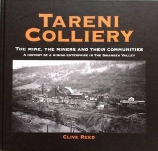 Tareni Colliery - The Mine, The Miners and Their Communities