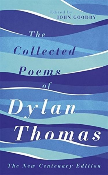 Collected Poems of Dylan Thomas