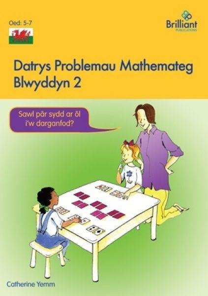 Datrys Problemau Mathemateg - Blwyddyn 2