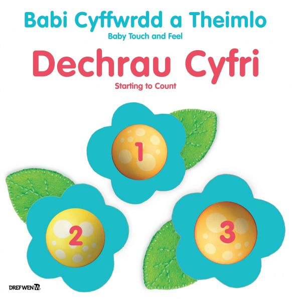 Babi Cyffwrdd a Theimlo: Dechrau Cyfri / Baby Touch and Feel: Starting to Count
