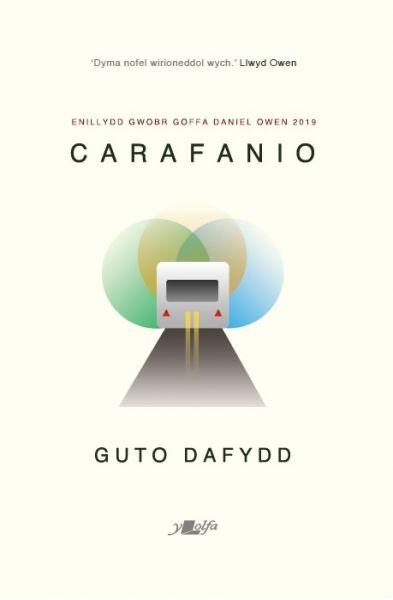 Carafanio - Enillydd Gwobr Goffa Daniel Owen 2019