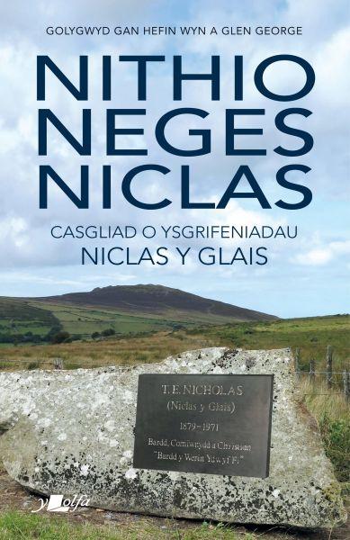 Nithio Neges Niclas - Casgliad o Ysgrifeniadau Niclas y Glais