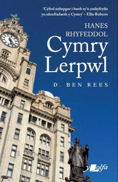 Hanes Rhyfeddol Cymry Lerpwl