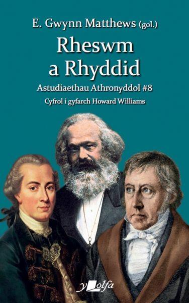 Rheswm a Rhyddid